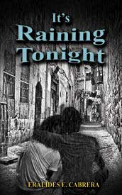 It's Raining Tonight is the latest book written by Cabrera